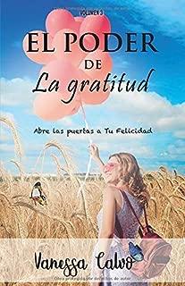 EL PODER  DE LA GRATITUD: Abre las puertas a tu felicidad (Spanish Edition)