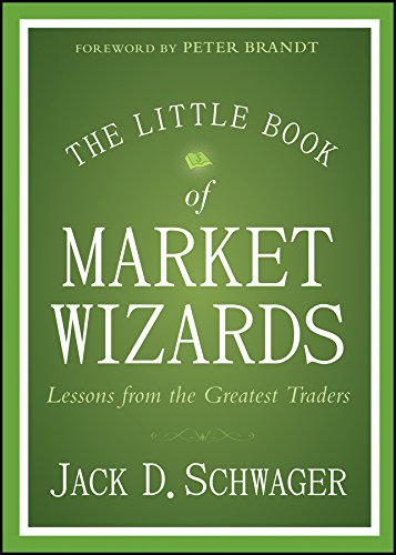 The Little Book of Market Wizards: Lessons from the Greatest Traders (Little Books. Big Profits) (English Edition)