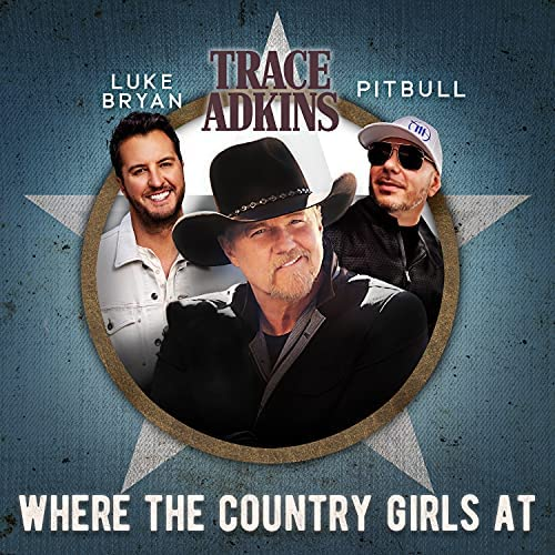 Trace Adkins, Luke Bryan & Pitbull