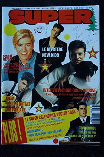 SUPER 057 JANVIER 1993 RESTROSPECTIVE 1992 MICHAEL JACKSON ROCH VOISINE + LE SUPER CALENDRIER 1993 + CP