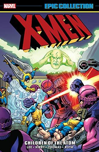 X-Men Epic Collection: Children Of The Atom (Uncanny X-Men (1963-2011) Book 1) (English Edition)