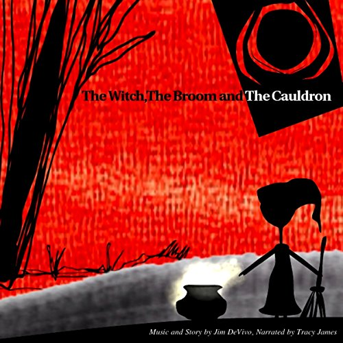 The Witch, the Broom and the Cauldron audiobook cover art