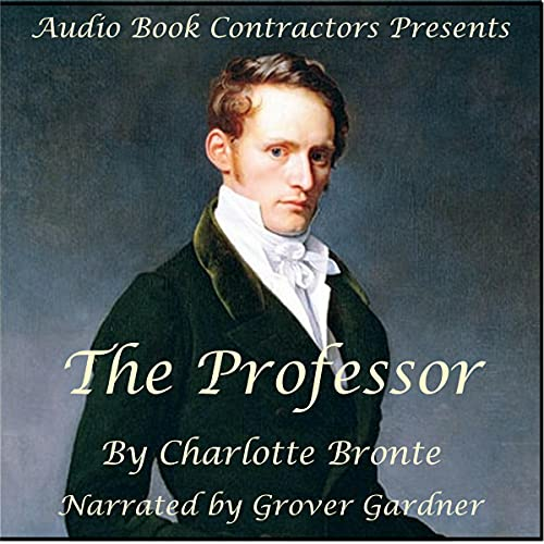 The Professor Audiobook By Charlotte Bronte cover art