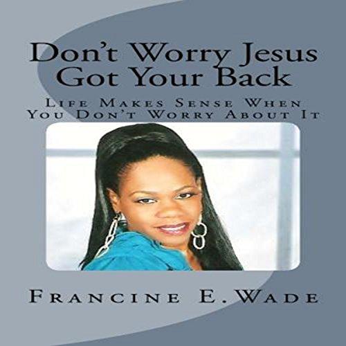 Don't Worry Jesus Got Your Back Titelbild