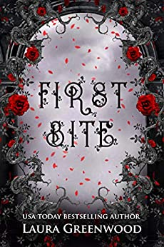 First Bite Bite Of The Past Laura Greenwood vampire paranormal romance