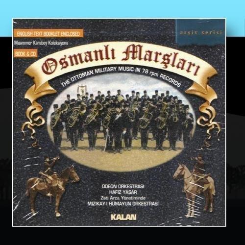 Osmanli Marslari (78 Devirli Tas Plak Kayitlari) by Odeon Orkestrasi | Hafiz Yasar | Mizikay-i H?ayun Orkestrasi (2011-01-26)