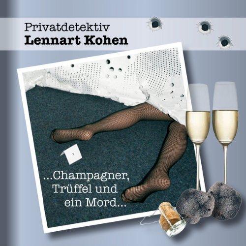 Champagner, Trüffel und ein Mord (Privatdetektiv Lennert Kohen) Titelbild