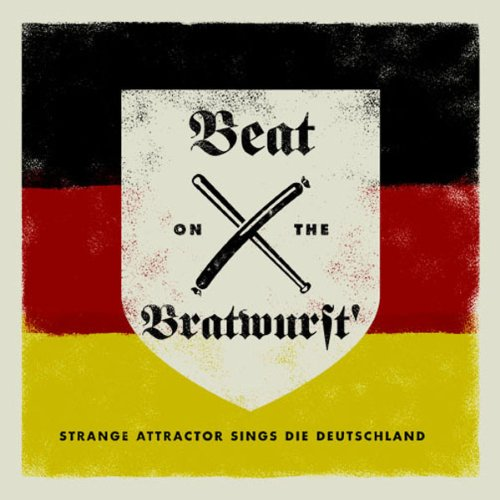 Beat on the Bratwurst + Crko 3 4