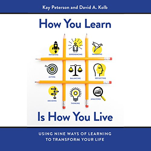 How You Learn Is How You Live audiobook cover art