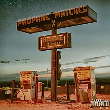 PROPANE+MATCHES