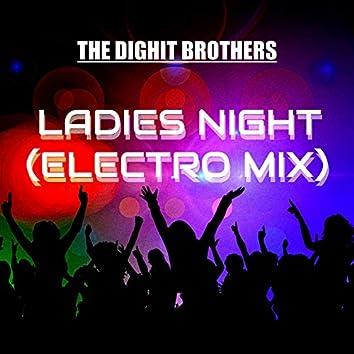 Ladies Night (Electro Mix)