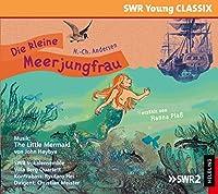 Plaá, H: Die kleine Meerjungfrau (SWR Young Classix)