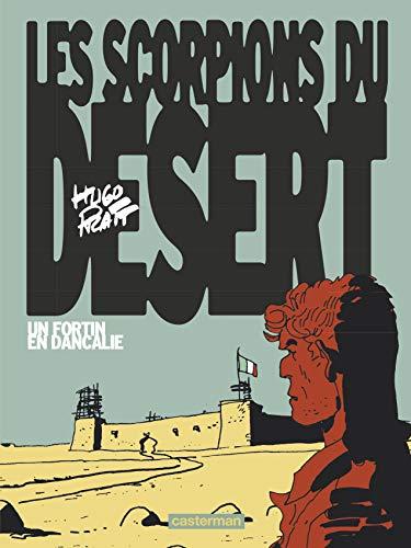 Les scorpions du désert, Tome 3 : Un fortin en Dancalie
