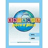 Español Poco a poco Nivel 1 Libro 1 |Educación Primaria| Editorial Geu (Español como Lengua Extranjera)