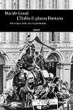 L'Italia di Piazza Fontana: Alle origini della crisi repubblicana (Einaudi. Storia Vol. 88) (Italian Edition)