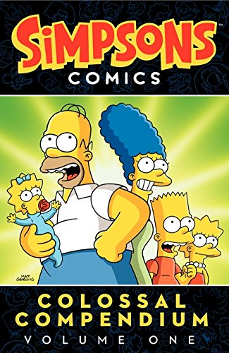 Simpsons Comics Colossal Compendium Volume 1 (Simpsons Comic Compilations)