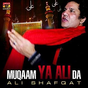Muqaam Ya Ali Da - Single
