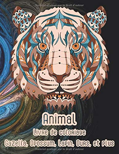 Animal - Livre de coloriage - Gazella, Opossum, Lapin, Ours, et plus 🐾 (French Edition)