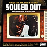 Souled Out - Vintage Soul, R&B, Blues & Doo Wop As Featured On Uk Tv Commercials