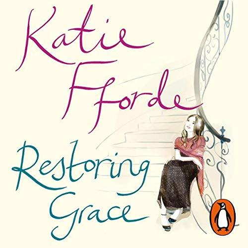Restoring Grace                   Autor:                                                                                                                                 Katie Fforde                               Sprecher:                                                                                                                                 Emilia Fox                      Spieldauer: 3 Std. und 16 Min.     1 Bewertung     Gesamt 1,0