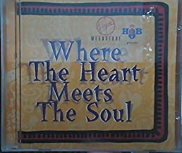 Where the Heart Meets the Soul