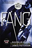 Fang: A Maximum Ride Novel (Maximum Ride, 6)