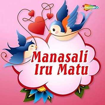 Manasali Iru Matu