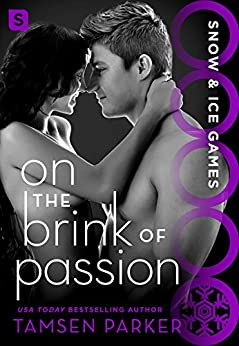 On the Brink of Passion: Snow & Ice Games by [Tamsen Parker]