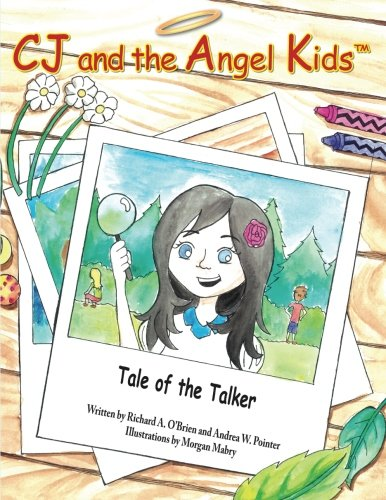 CJ and the Angel Kids: Tale of the …