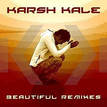 Beautiful Remixes