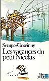 Les vacances du petit nicolas - Gallimard - 08/04/1982