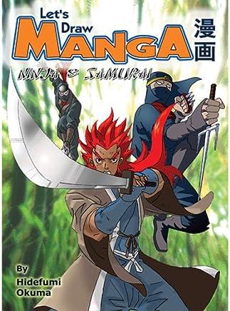 Lets Draw Manga: Ninja and Samurai - Kindle edition by ...