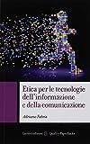 Etica per le tecnologie dell'informazione e della comunicazione