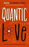 Quantic Love (La Galera jove)