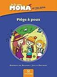 Je lis avec Mona et ses amis CP - Album : Piège à poux