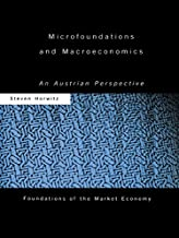 Microfoundations and Macroeconomics: An Austrian Perspective