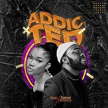 Addicted (feat. Wati)