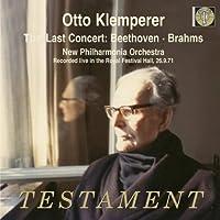 Last Concert: Beethoven & Brahms by VARIOUS ARTISTS (2008-09-09)