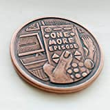 "One More Episode / Go to Bed Copper Coin - 1.25"" Reminder Token Gift"