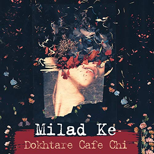 Dokhtare Cafe Chi