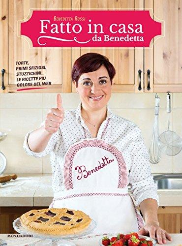 La Cucina Di Casa Mia Di Benedetta Rossi: il miglior prezzo su internet