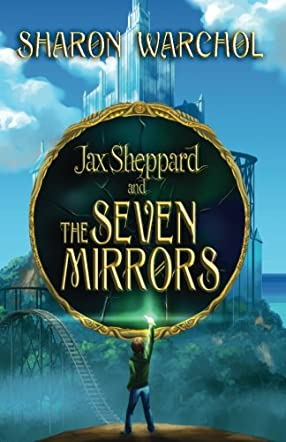 Jax Sheppard and the Seven Mirrors
