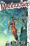 Manhunter Vol. 3: Origins (DC Comics)