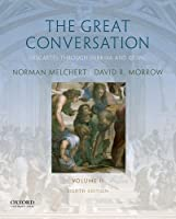 The Great Conversation: A Historical Introduction to Philosophy: Descartes Through Derrida and Quine