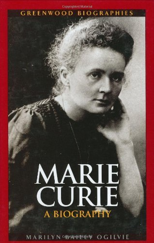 Marie Curie: A Biography (Greenwood Biographies) (English Edition)
