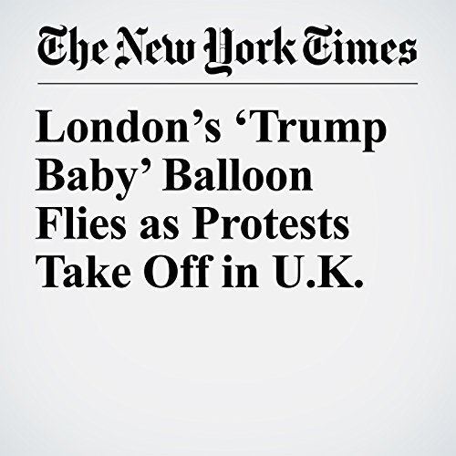 London's 'Trump Baby' Balloon Flies as Protests Take Off in U.K. copertina