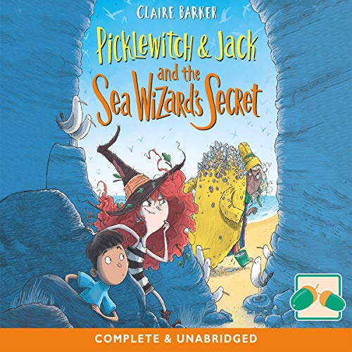 Picklewitch and Jack and the Sea Wizard's Secret cover art