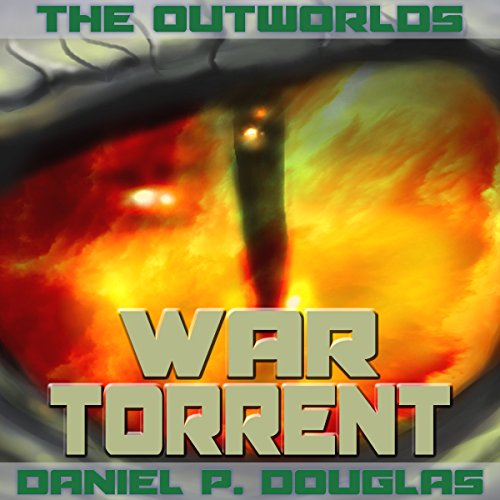 The Outworlds: War Torrent audiobook cover art