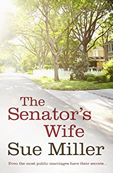 The Senator's Wife: rejacketed by [Sue Miller]