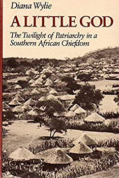 A Little God: The Twilight of Patriarchy in a Southern African Chiefdom
